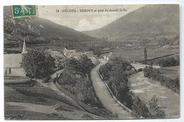 CPA - HECHES REBOUC ET PONT DU CHEMIN DE FER - Hautes Pyrénées 65 - Circulé 1914 - Edit. Verdier - Frankrijk