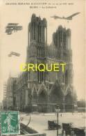 51 Reims, Grande Semaine D'Aviation 1909, La Cathédrale - Reims