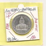 France - Pantheon  - 100 Francs - 1991 BU -  Sup +   -  5011 - Cote 180 Euros -   Explemplaires -  Numismatique ° - Frankreich