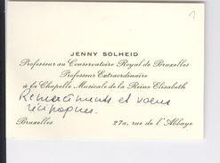 Carte De Visite Autographe Jenny Solheid Professeur Conservatoire De Bruxelles Chapelle Musicale Reine Elisabeth Relief - Autographes