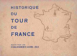 Cyclisme Vélo Historique Du Tour De France Cycliste 1903 à 1947 Ets Geens Zele / Objet Rare - Sport
