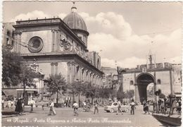 158 - NAPOLI PORTA CAPUANA E ANTICA PORTA MONUMENTALE ANIMATA 1957 - Napoli