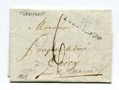 !!! DEPARTEMENT CONQUIS, DEPARTEMENT DES DEUX NETHES LETTRE DE TURNHOUT DE 1805 - Postmark Collection (Covers)