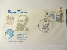 "Enveloppe 1er Jour ""POLYNESIE"" Robert KOCH Découverte De La Tuberculose "" - Frans-Polynesië"