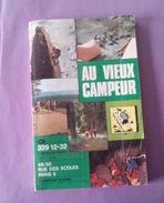 Au Vieux Campeur Catalogue Ete 1977  352 Pages - Sonstige