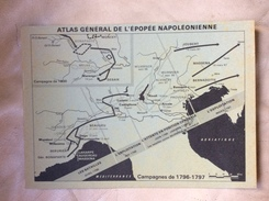 Napoléon, Atlas Général De L épopée Napoléonienne Très Beau Livret De 8 Pages 22 Cm X 15,5 Cm Cartes Empereur - Other