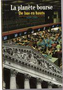 Découvertes Gallimard N° 166 La Planète Bourse - Encyclopaedia