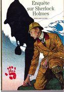 Découvertes Gallimard N° 333 Enquète Sur Sherlock Holmes - Encyclopaedia