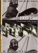 Découvertes Gallimard N° 1 Une Autre Histoire Du XXe Siècle 1900/1910 - Encyclopaedia
