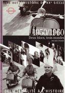 Découvertes Gallimard N° 6 Une Autre Histoire Du XXe Siècle 1950/1960 - Encyclopaedia