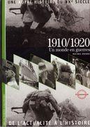 Découvertes Gallimard N° 2 Une Autre Histoire Du XXe Siècle 1910/1920 - Encyclopaedia