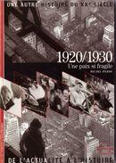 Découvertes Gallimard N° 3 Une Autre Histoire Du XXe Siècle 1920/1930 - Encyclopaedia