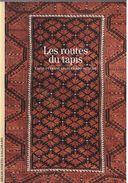 Découvertes Gallimard N° 462 Les Routes Du Tapis - Encyclopaedia