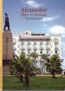 Découvertes Gallimard N° 412 Alexandrie - Encyclopedieën