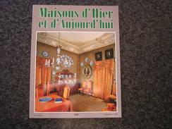 MAISONS D' HIER ET D' AUJOURD' HUI 109 Régionalisme Patrimoine Architecture Château Avouerie Anthisnes Haastrecht Gand - Culture