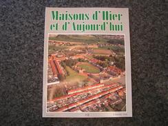 MAISONS D' HIER ET D' AUJOURD' HUI 112 Régionalisme Architecture Patrimoine Industriel Wallonie Flandre Industrie Usine - Cultural