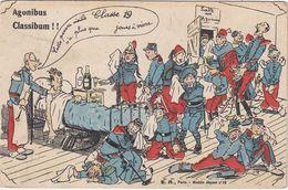 CPA Humoristique Militaire Agonibus Classibum Classe 19 - Weltkrieg 1914-18