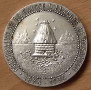 Médaille Ou Jeton  CENTENAIRE DE LA CAISSE DE BESANÇON (25) 1934 - Professionnels / De Société