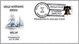 USCGC NORTHLAND (WPG-49) Y INS EILAT (A-16) - 1st Flagship Israel Navy. Philadelphia 2008 - Judaísmo