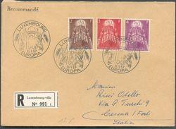 Série EUROPA PAX 1957 Obl. Sc LUXEMBOURG-EUROPA 1957 Sur Lettre Recommandée Du 16-9-57 Vers Cesena (Italie) - 12275 - Luxemburg