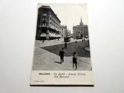 CPA Animée - MILANO - Via Dante - Piazza Elittica - Via Mercanti - Tram - Milano (Milan)