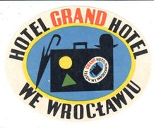 ,ETIQUETA DE HOTEL  - HOTEL GRAND HOTEL  -WE WROCLAWIU  -POLONIA - Etiquettes D'hotels