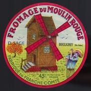 Etiquette Fromage Du Moulin Rouge Fabriqué En Franche Comté D Sage Bouligney  Haute Saône 70 - Formaggio