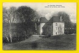 Château De La Borde Près USSEL (Eyboulet) Corrèze (19) - Autres Communes