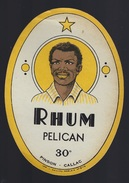 "Etiquette Rhum Pelican Pinson Callac 30° ""visage Homme"" Imp J Guillou Morlaix - Rhum"