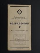 PLAQUETTE BELLE-ILE-EN-MER EDITEE PAR ESSI - Dépliants Touristiques