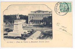CAIRE -- Place De L'Opéra Et Monument Ibrahim Pacha - Cairo