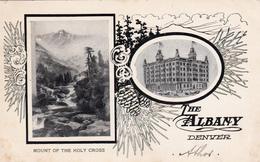 "CPA U.S.A. COLORADO DENVER Publicité Hôtel ?  ""The Albany"" Mount Of The Holy Cross (2 Scans) - Denver"