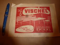 Années 1900 Publicité Par L'image D'EPINAL Donnée Dans Le Magasin VISCHEL Qualité-Choix-Prix à Epinal 11 Rue Rualménil - Werbung