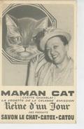 PUBLICITE -  Jolie Carte PUB Pour SAVON LE CHAT - CATOX - CATOU Avec Maman CAT (ODETTE CHARBLAY ) - Publicité