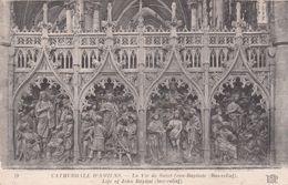Cp , 80 , AMIENS , Cathédrale , La Vie De Saint-Jean-Baptiste (Bas-relief) - Amiens
