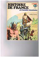 Larousse FR3 N°2 Histoire De France En Bandes Dessinées - Attila  Clovis - R - Raymond Poïvet Julio Ribera R.Lécureux... - Non Classés