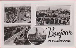 Bonjour De Luxembourg Luxemburg Pays Ville 1950 (En Très Bon Etat) - Luxembourg - Ville