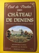 5748 - Château De Denens Oeil De Perdrix 2003 Suisse - Etiquettes