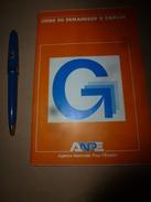 1983 Guide Du Demandeur D'Emploi ANPE - Vieux Papiers