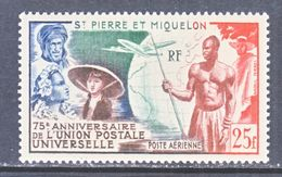 ST.  PIERRE & MIQUELON  C 18   *  U.P.U.  Issue - Airmail