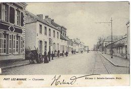 Fayt Lez Manage Chaussée (de Manage Vers Jolimont, 11/7/1906) Dos Non Divisé Ed. J. Debelle-Lecomte Fayt - Manage