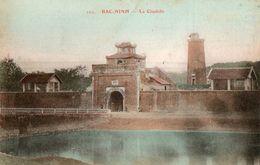 TONKIN - Bac-Ninh - La Citadelle - Passignat - Vietnam