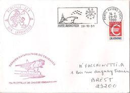 MARCOPHILIE NAVALE PORTE AVIONS FOCH DERNIER CATAPULTAGE DU CRUSADER 12 FLOTILLE DE CHASSE OCTOBRE 1999 - Naval Post