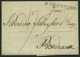 HAMBURG 1803, R.4. HAMBURG, L1 Auf Brief (Vordruck-Geschäftsbrief) Von Berlin Nach Bordeaux, Pracht - Thurn And Taxis
