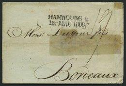 HAMBURG-VORPHILA 1808, HAMBOURG. 4., L2 Auf Brief Nach Bordeaux, Feinst (fleckig) - Thurn And Taxis
