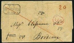 HAMBURG - THURN UND TAXISCHES O.P.A. 1832, T.T. HAMBURG, R3 Auf Brief Nach Bordeaux, 3x L1 P.P. Und In Rot A.E.D., Rücks - Thurn And Taxis