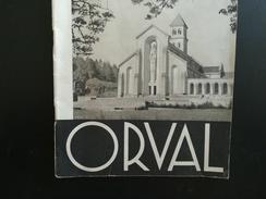 ORVAL VIEUX LIVRET EN NOIR-BLANC ÉDITÉ PAR LE COMITÉ DE RÉSURRECTION DE L  ABBAYE D ORVAL - Culture