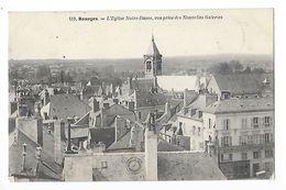 BOURGES  (cpa 59)  L'église Notre-Dame Vue Prise Des Nouvelles Galeries - Bourges