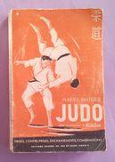 Sport Judo Manuel Pratique Edition 1954 Paris 284 Pages - Sport