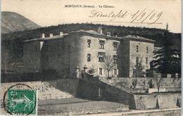 26 - MONTJOUX -- Le Chateau - France